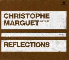 Christophe Marguet Sexrtet: Reflections