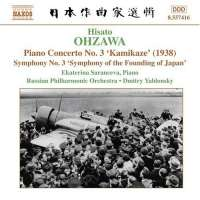 OHZAWA: Piano Concerto No. 3, 'Kamikaze'; Symphony No. 3