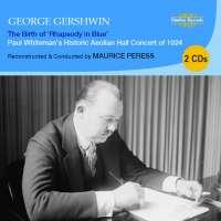 Gershwin: The Birth of Rhapsody in Blue