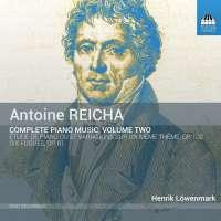 Reicha: Complete Piano Music Vol. 2