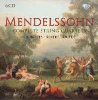 Mendelssohn: Complete String Quartets; Quintets; Sextet & Octet