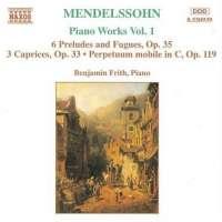 MENDELSSOHN: Piano Works vol. 1