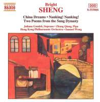 SHENG, Bright: China Dreams; Nanking Nanking