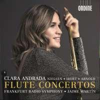 Nielsen; Ibert; Arnold: Flute Concertos