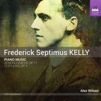 Kelly: Piano Music