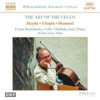 CHOPIN / HUMMEL/ HAYDN: The Art of Cello