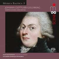 Goldberg: Harpsichord Concertos - Musica Baltica Vol. 5