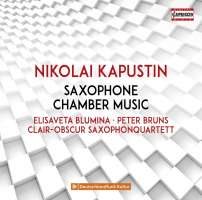 Kapustin: Saxophone Chamber Music