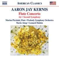 Kernis: Flute Concerto; Air; Second Symphony