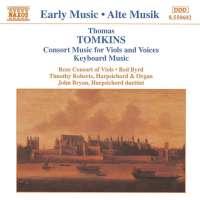 TOMKINS: Consort Music & Keyboard