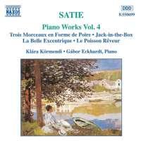 Satie: Piano Works Vol. 4