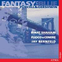 Fantasy in Blue - Purcell and Gershwin