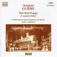 GLIERE: The Red Poppy (Complete Ballet)