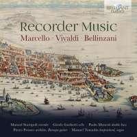 Marcello, Vivaldi & Bellinzani: Recorder Music