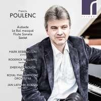 Poulenc: Aubade; Le Bal masqué; Flute Sonata & Sextet