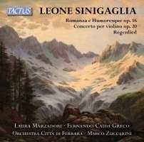 Sinigaglia: Romanza and Humoresque; Violin Concerto
