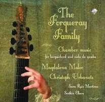 Forqueray: The Forqueray Family