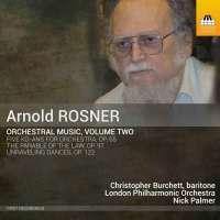 Rosner: Orchestral Music Vol. 2