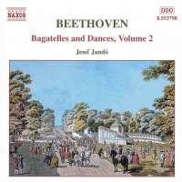BEETHOVEN: Bagatelles and Dances