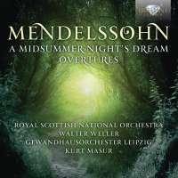 Mendelssohn: Midsummer Night's Dream - Overtures