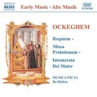 OCKEGHEM: Requiem, Missa Prolationum