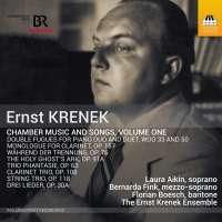 Krenek: Chamber Music and Songs Vol. 1