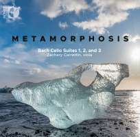 Metamorphosis - Bach: Cello Suites 1, 2 and 3
