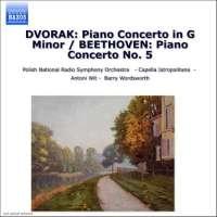 BEETHOVEN: Piano concerto no. 5 / DVORAK: Piano concerto in G Minor