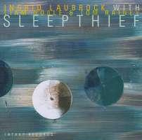 Laubrock/Noble/Rainey: Sleepthief