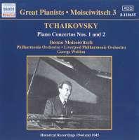Tchaikovsky: Piano Concertos Nos. 1 & 2 [Recorded 1944-5]