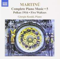 MARTINU: Complete Piano Music Vol. 5