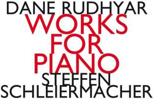 Rudhyar: Works For Piano