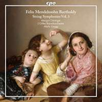 Mendelssohn: String Symphonies Vol. 3