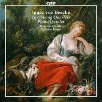 von Beecke: Two String Quartets; Piano Quintet