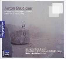 Bruckner: Motets and messe