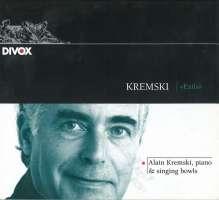 KREMSKI & SINGING BOWLS