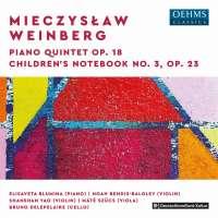 Weinberg: Piano Quintet Op. 18; Children's Notebook