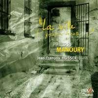 """Manoury: """"La Ville [... Première Sonate...]"""""""