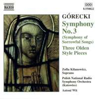 Górecki: Symfonia nr 3, Trzy utwory w dawnym stylu