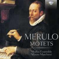 Merulo: Motets