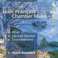 FRANCAIX: Octet, Quintet, Divertissement