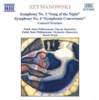 SZYMANOWSKI: Symphonies 3  & 4