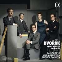 Dvorak: Piano Quintets; Bagatelles