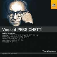 Persichetti: Organ Music