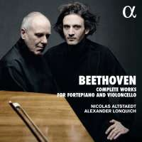 Beethoven: Complete Works for Piano and Violoncello
