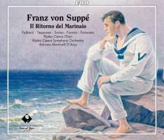 Suppé: Il Ritorno del Marinaio, opera in two acts