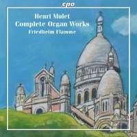 Mulet: Complete Organ Works