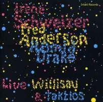 Schweizer/Drake/Anderson: Live, Willisay & Taktlos