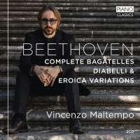 Beethoven: Complete Bagatelles; Diabelli & Eroica Variations
