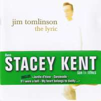 Jim Tomlinson Featuring Stacey Kent – The Lyric